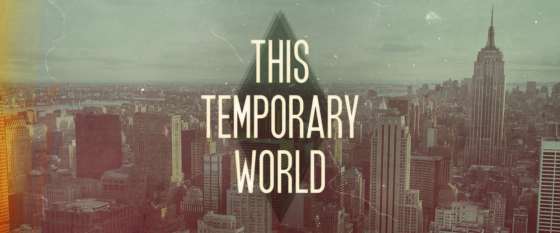 Temporary World SLIDER